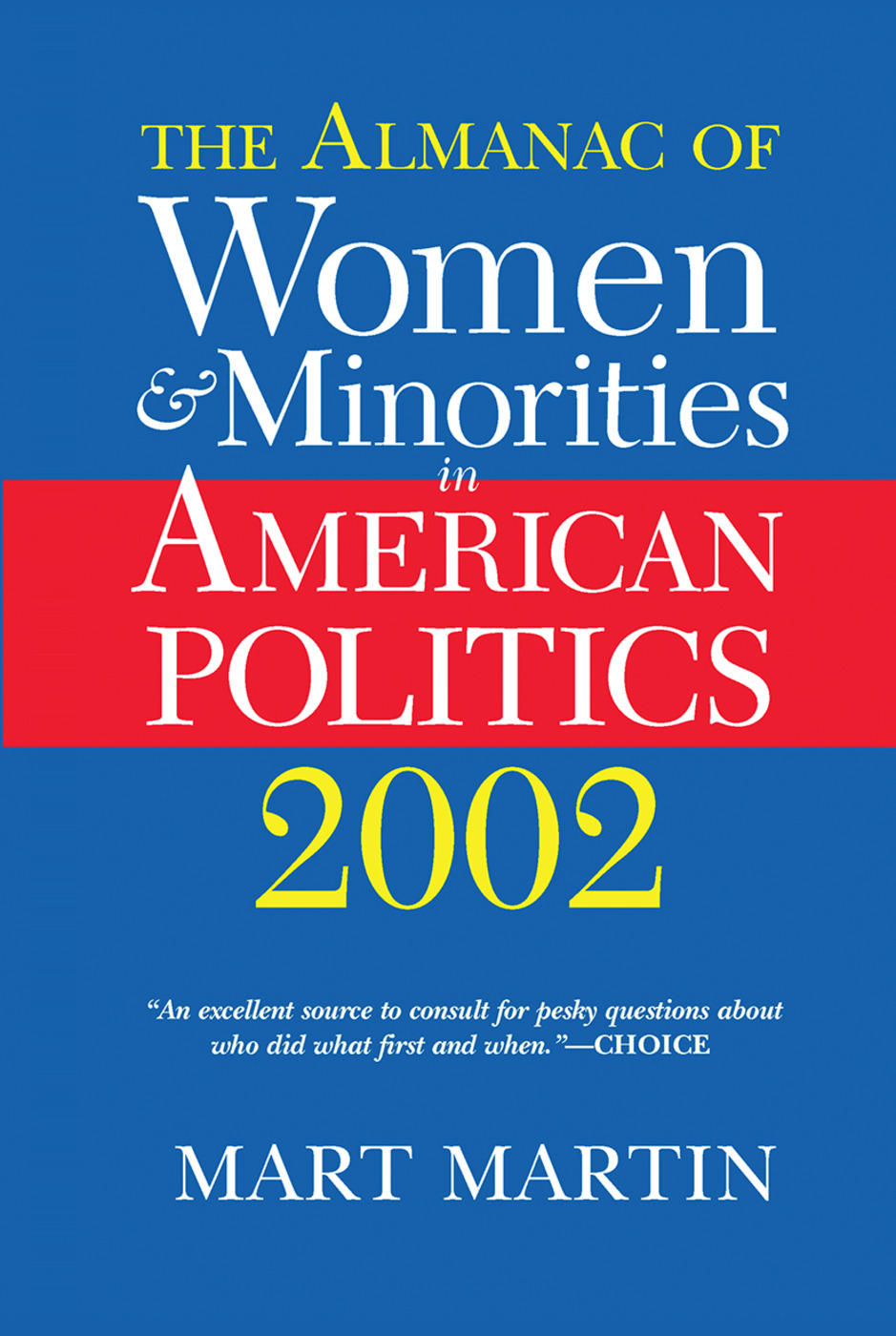 The Almanac Of Women And Minorities In American Politics 2002: 1st Edition (Hardback) book cover