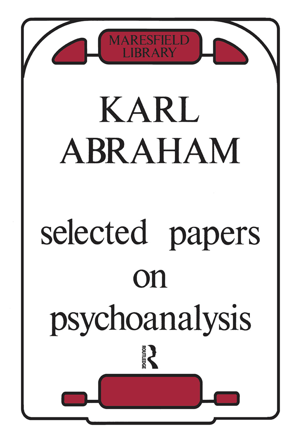 Selected Papers on Psychoanalysis: 1st Edition (Hardback) book cover