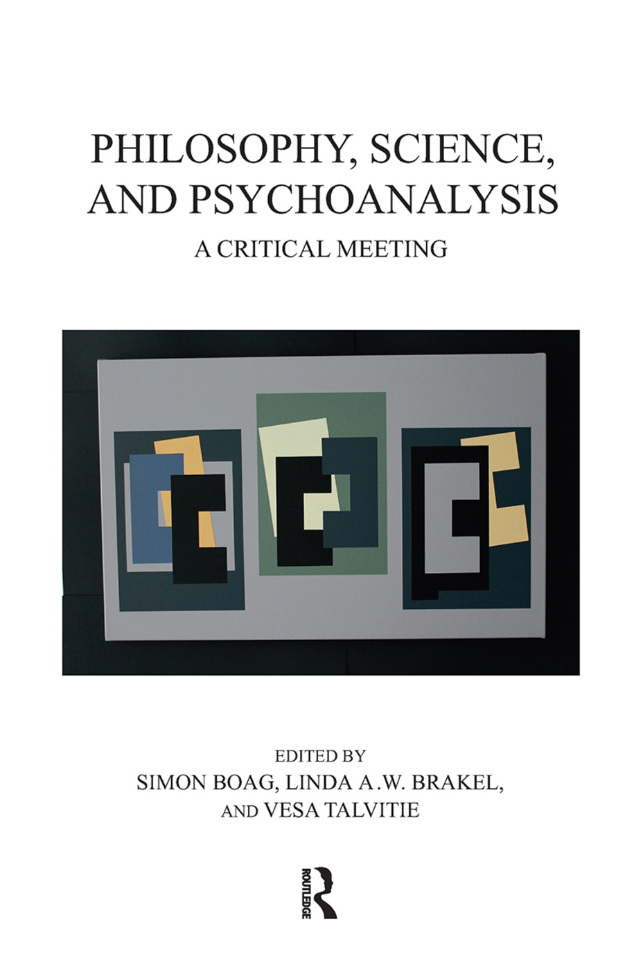 Philosophy, Science, and Psychoanalysis: A Critical Meeting book cover
