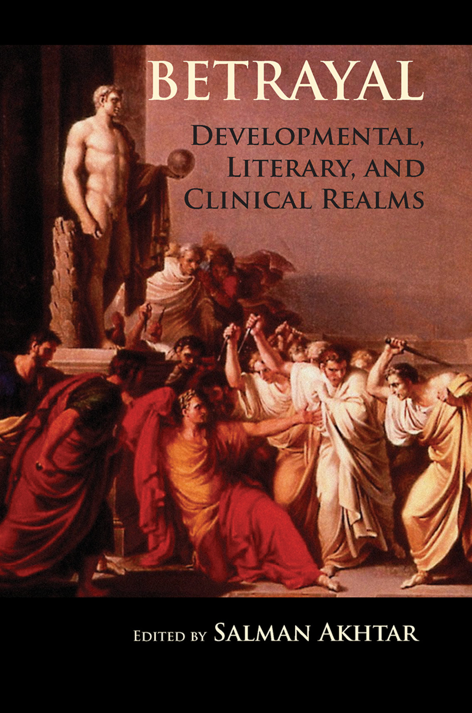 Betrayal: Developmental, Literary, and Clinical Realms, 1st Edition (Hardback) book cover