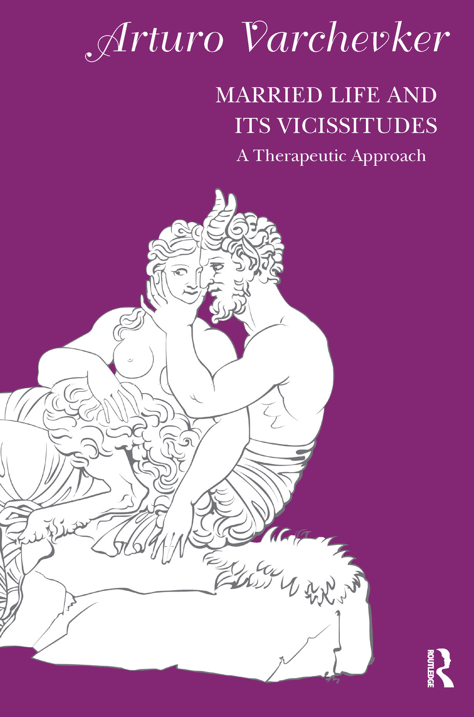 Married Life and its Vicissitudes: A Therapeutic Approach book cover