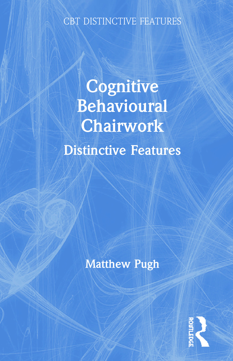 Chairwork in cognitive and behavioural therapies