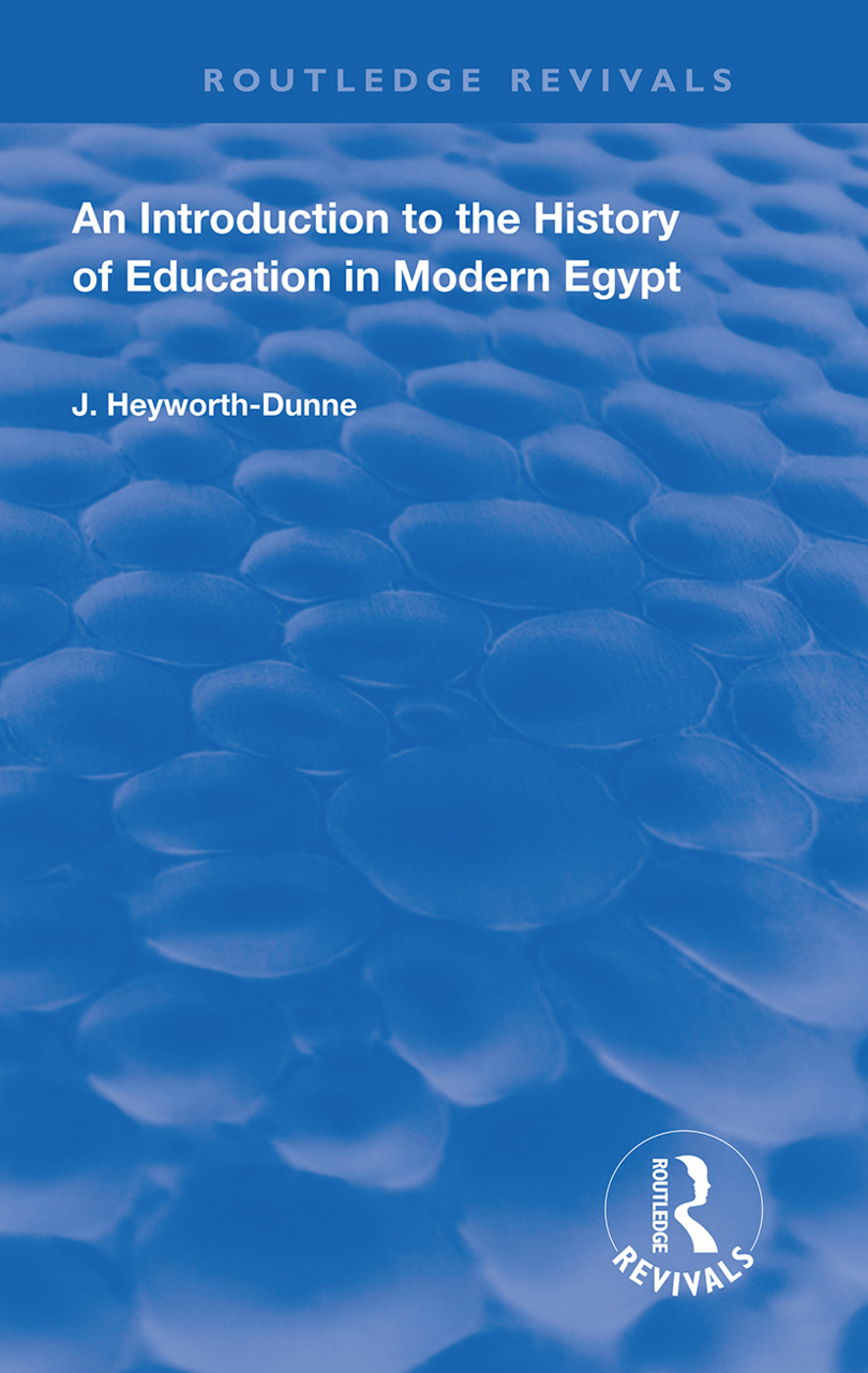 An Introduction to the History of Education in Modern Egpyt: 1st Edition (Paperback) book cover