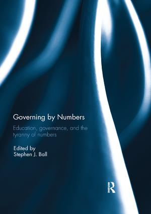 Governing by Numbers: Education, governance, and the tyranny of numbers book cover