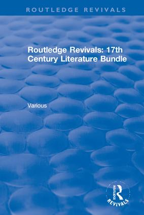 Routledge Revivals 17th Century Literature Bundle book cover