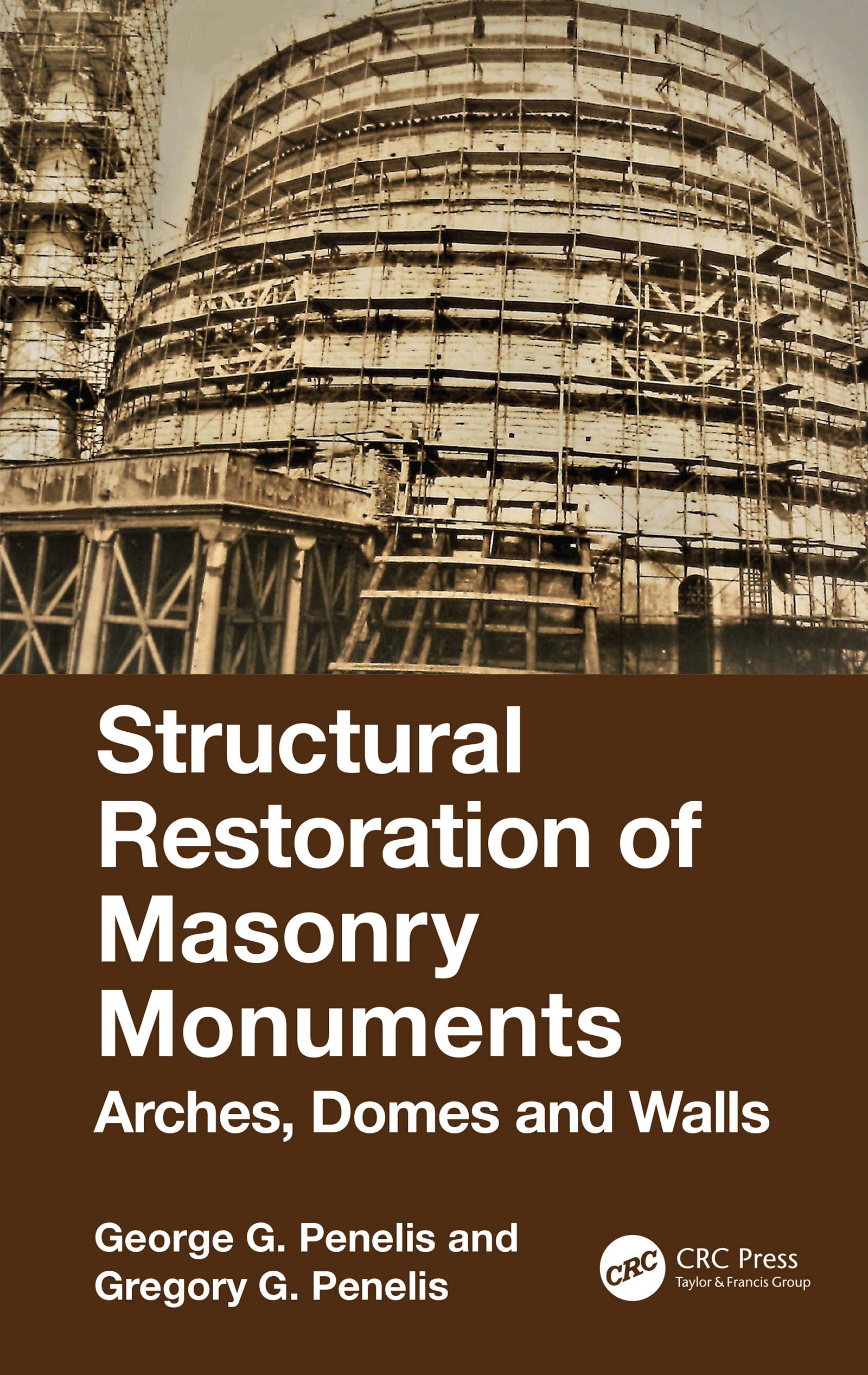 Structural Restoration of Masonry Monuments: Arches, Domes and Walls book cover