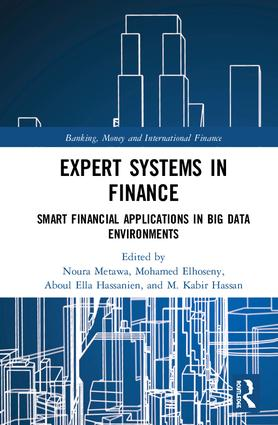 Expert Systems in Finance: Smart Financial Applications in Big Data Environments book cover