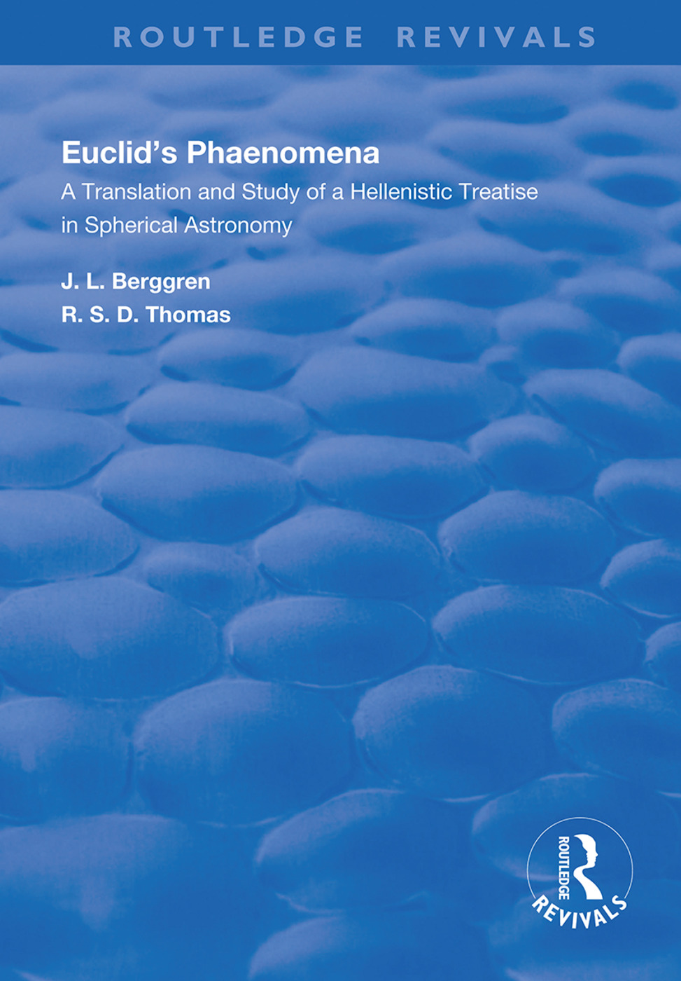Euclid's Phaenomena: A Translation and Study of a Hellenistic Treatise in Spherical Astronomy book cover