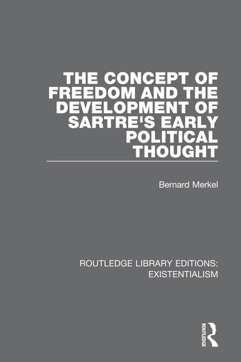 The Concept of Freedom and the Development of Sartre's Early Political Thought