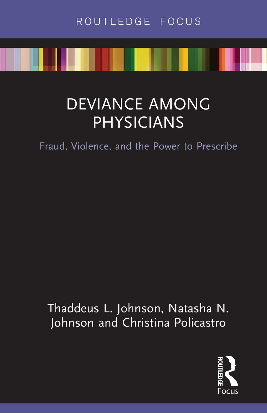 Deviance Among Physicians