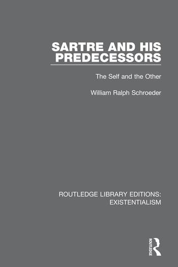 Sartre and his Predecessors
