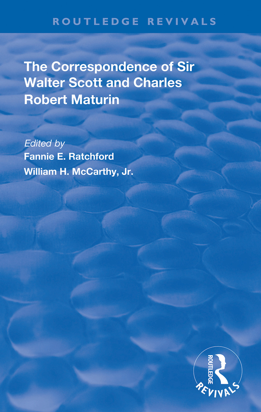 The Correspondence of Sir Walter Scott and Charles Robert Maturim: 1st Edition (Hardback) book cover