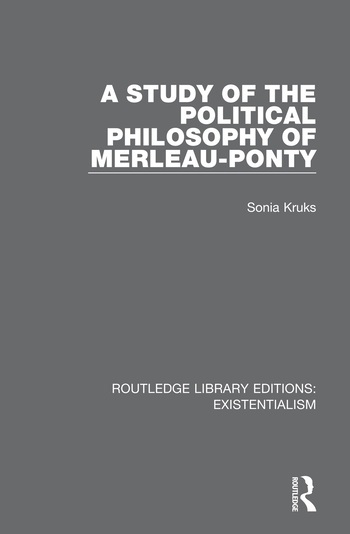 A Study of the Political Philosophy of Merleau-Ponty