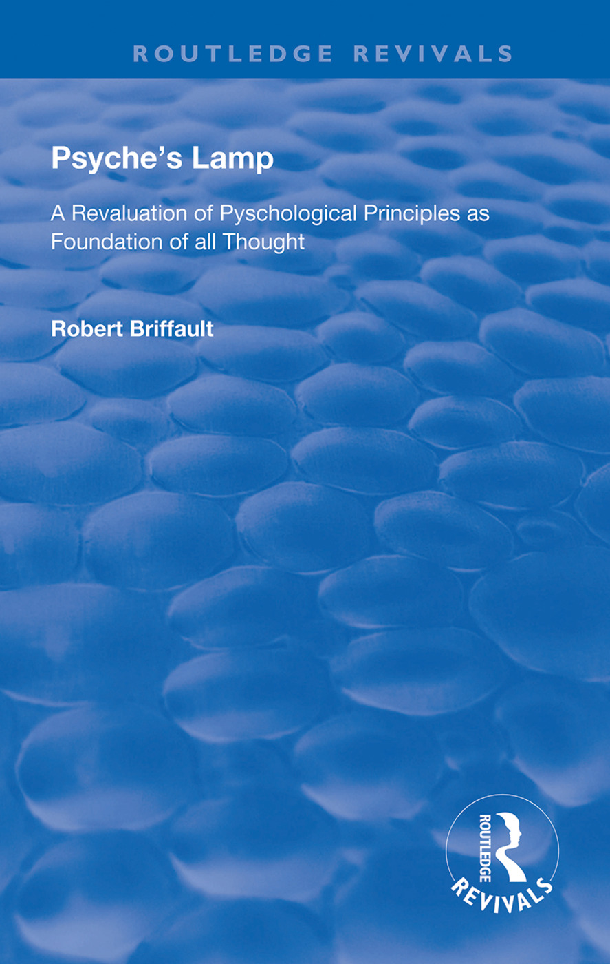 Psyche's Lamp: A Revaluation of Pyschological Principles as Foundation of All Thought book cover