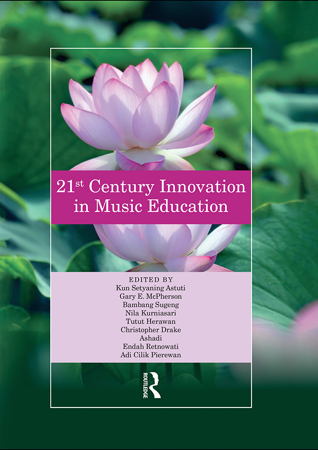 21st Century Innovation in Music Education: Proceedings of the 1st International Conference of the Music Education Community (INTERCOME 2018), October 25-26, 2018, Yogyakarta, Indonesia, 1st Edition (Hardback) book cover