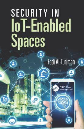 Security in IoT-Enabled Spaces: 1st Edition (Hardback) book cover