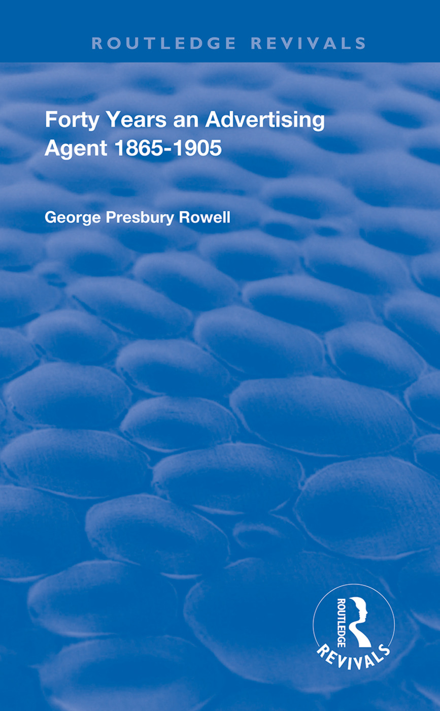 Forty Years an Advertising Agent: 1865-1905 book cover