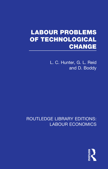 Labour Problems of Technological Change