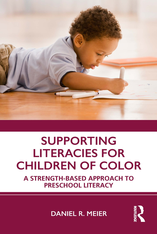 Supporting Literacies for Children of Color: A Strength-Based Approach to Preschool Literacy, 1st Edition (Hardback) book cover