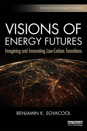 Visions of Energy Futures: Imagining and Innovating Low-Carbon Transitions, 1st Edition (Paperback) book cover