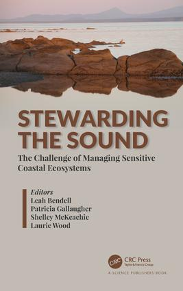 Stewarding the Sound: The Challenge of Managing Sensitive Coastal Ecosystems, 1st Edition (Hardback) book cover