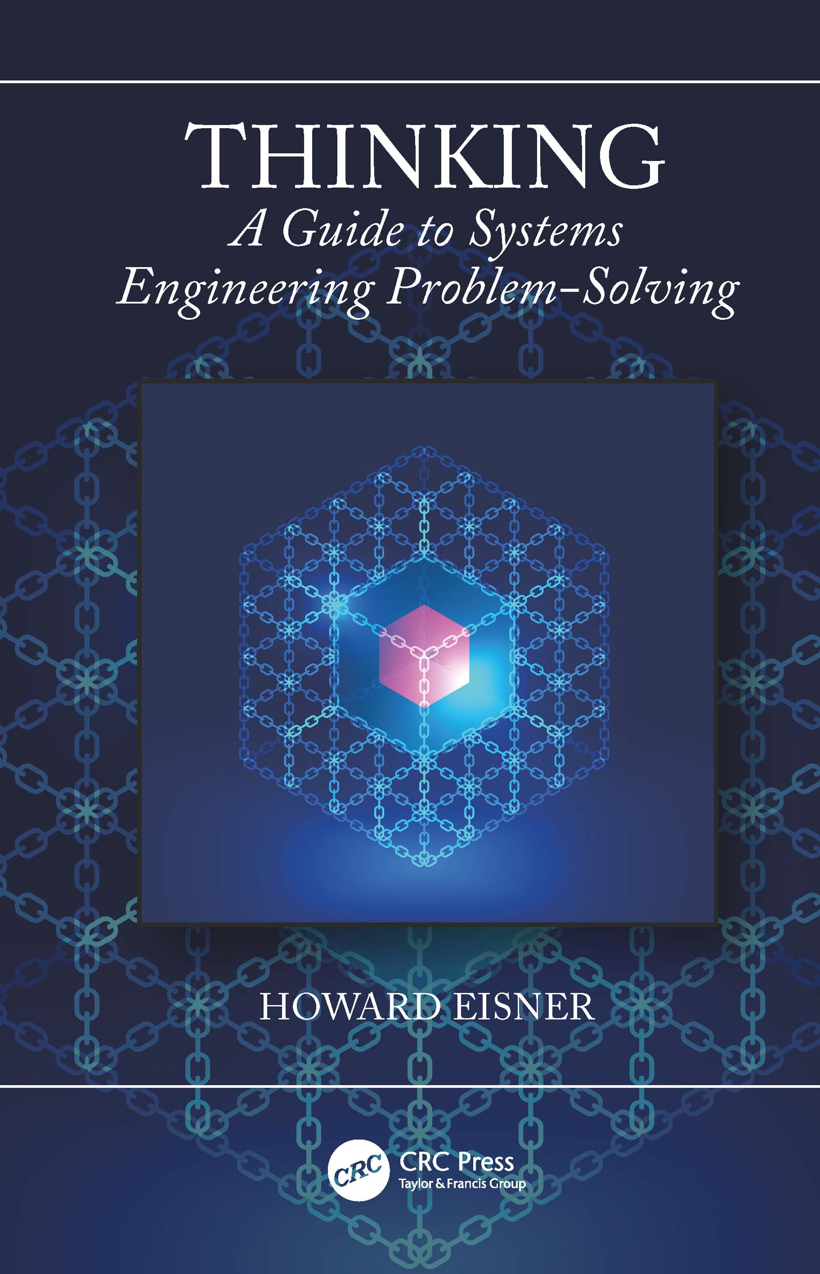 Thinking: A Guide to Systems Engineering Problem-Solving, 1st Edition (Paperback) book cover