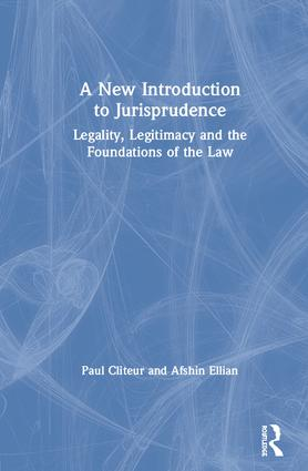 A New Introduction to Jurisprudence: Legality, Legitimacy and the Foundations of the Law book cover