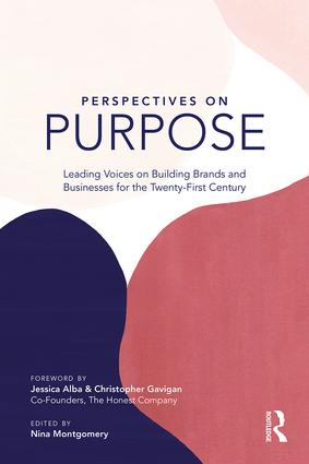 Perspectives on Purpose: Leading Voices on Building Brands and Businesses for the Twenty-First Century book cover