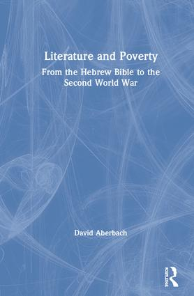 Literature and Poverty: From the Hebrew Bible to the Second World War book cover