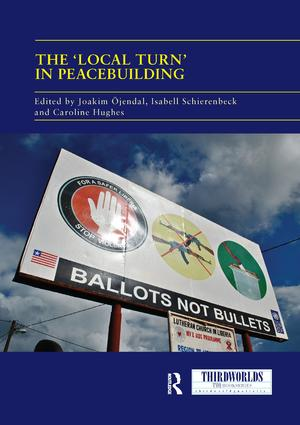 The 'Local Turn' in Peacebuilding: The Liberal Peace Challenged book cover