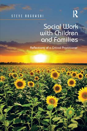 Social Work with Children and Families: Reflections of a Critical Practitioner book cover
