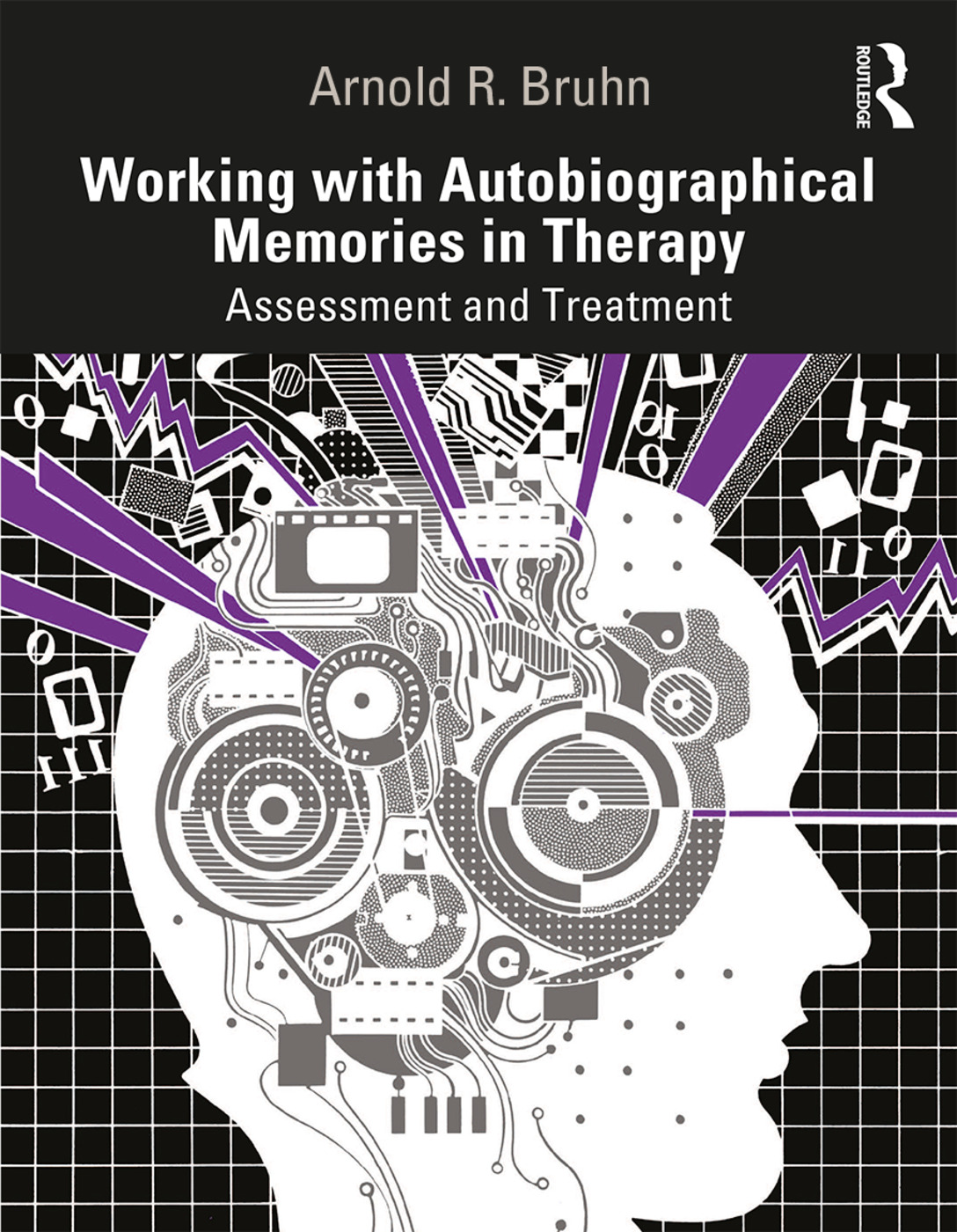 Working with Autobiographical Memories in Therapy: Assessment and Treatment book cover