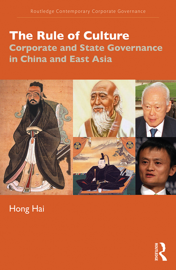 The Rule of Culture: Corporate and State Governance in China and East Asia, 1st Edition (Paperback) book cover