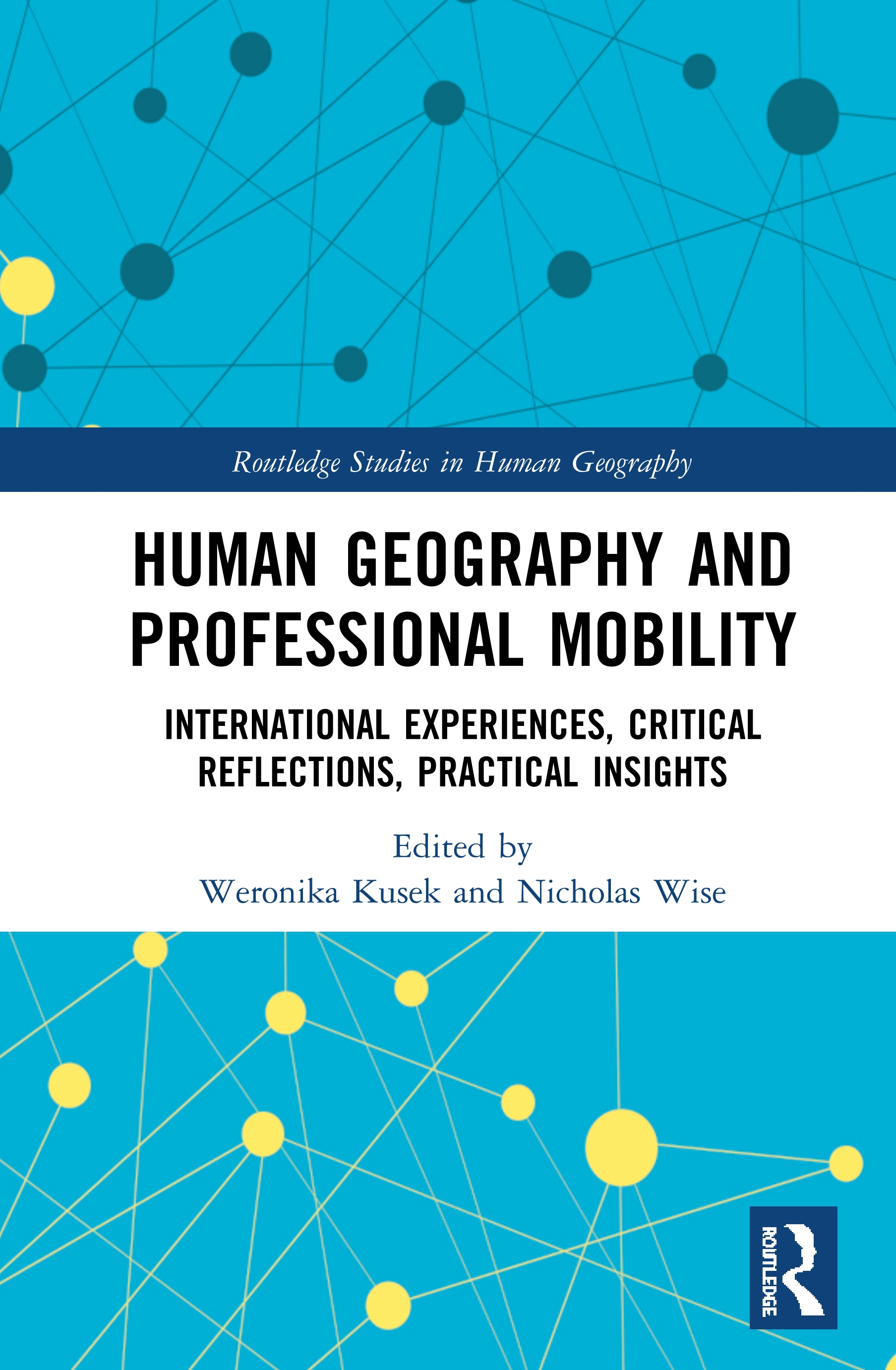 Human Geography and Professional Mobility: International Experiences, Critical Reflections, Practical Insights, 1st Edition (Hardback) book cover
