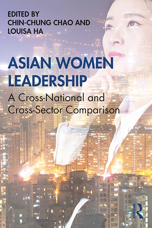 Asian Women Leadership: A Cross-National and Cross-Sector Comparison book cover