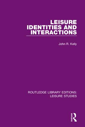 Leisure Identities and Interactions: 1st Edition (Hardback) book cover