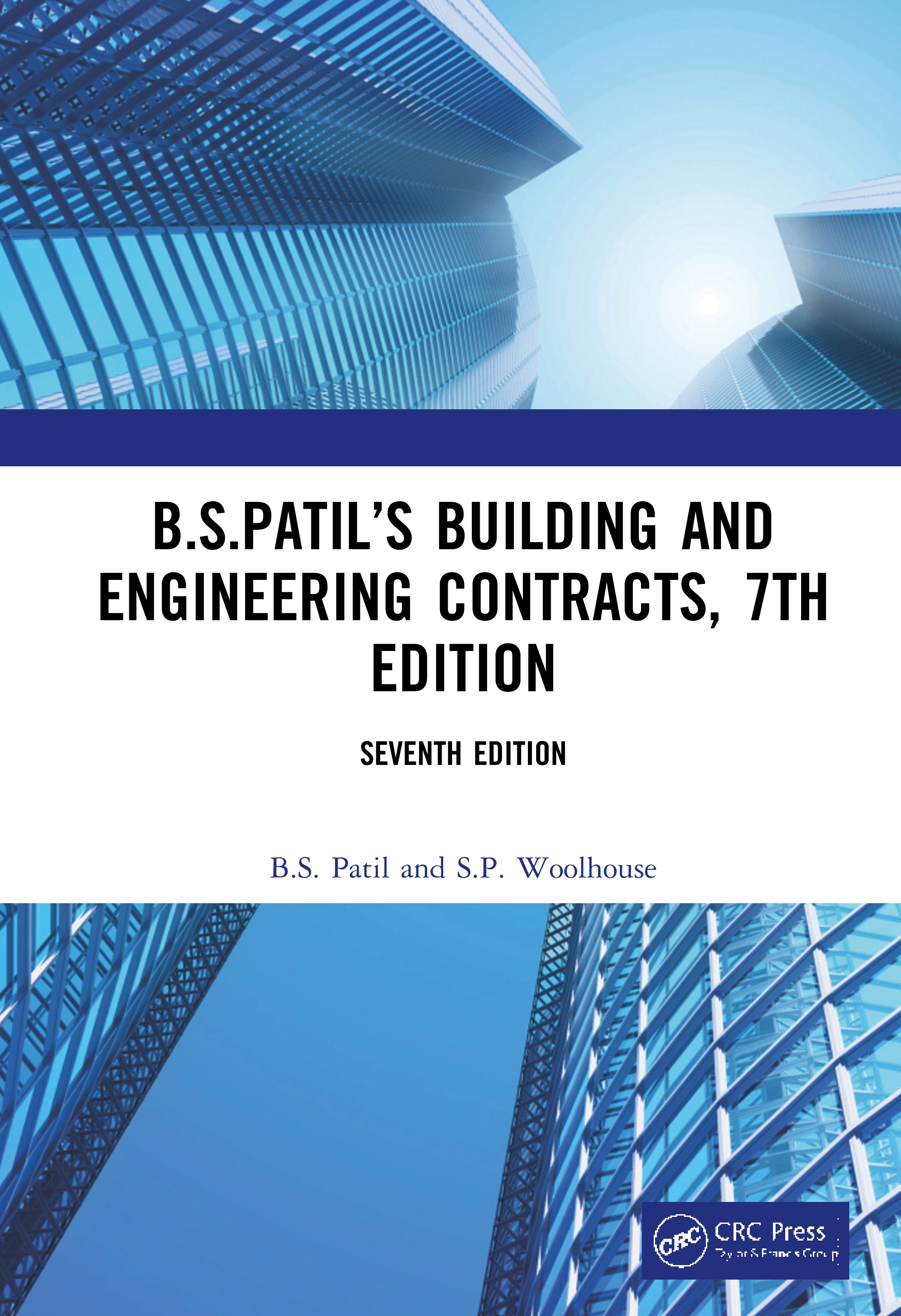 B.S.Patil's Building and Engineering Contracts, 7th Edition: 7th Edition (Hardback) book cover