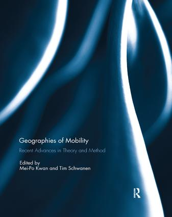 Geographies of Mobility: Recent Advances in Theory and Method, 1st Edition (e-Book) book cover