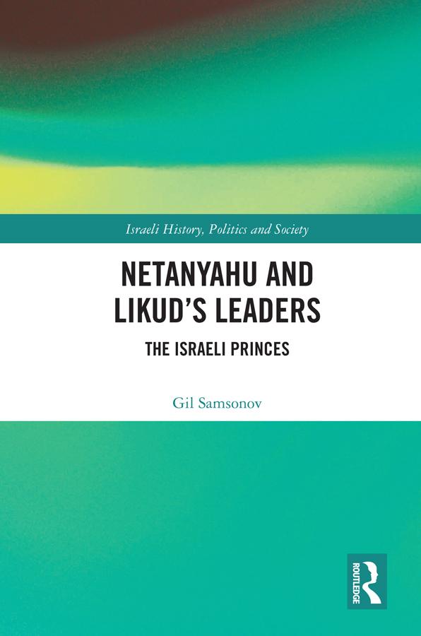 Netanyahu and Likud's Leaders: The Israeli Princes book cover