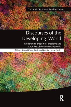 Discourses of the Developing World: Researching properties, problems and potentials book cover
