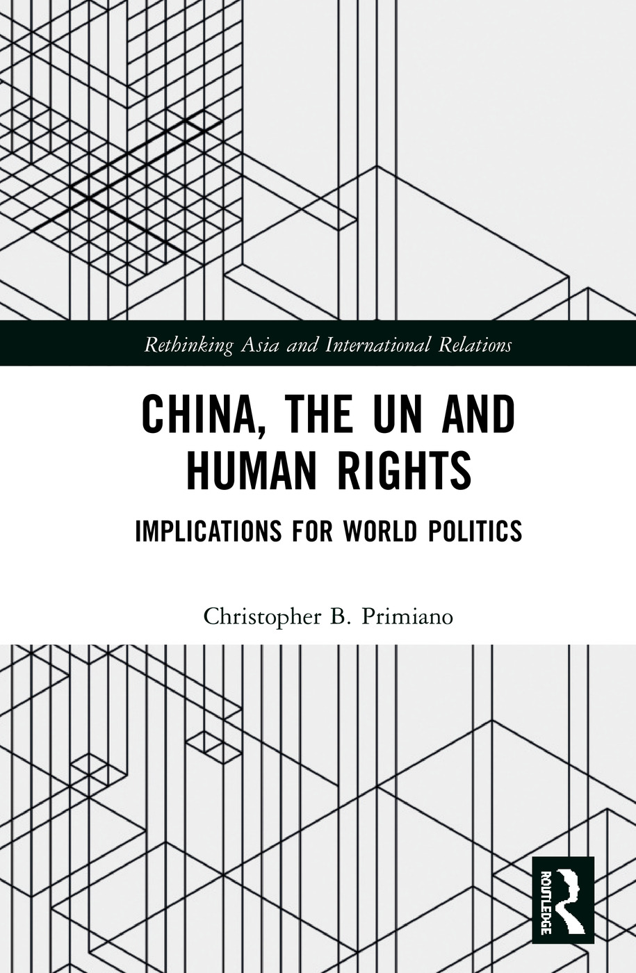 China, the UN and Human Rights: Implications for World Politics book cover