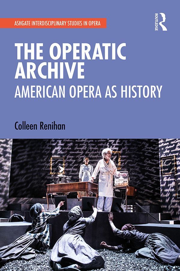 The Operatic Archive: American Opera as History book cover