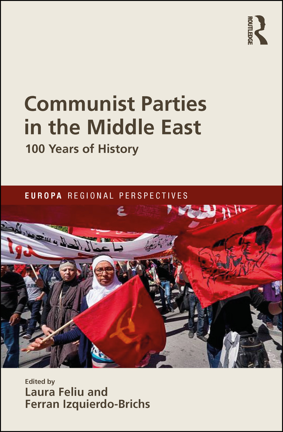 Communist Parties in the Middle East: 100 Years of History book cover