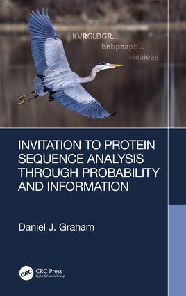 Invitation to Protein Sequence Analysis Through Probability and Information book cover