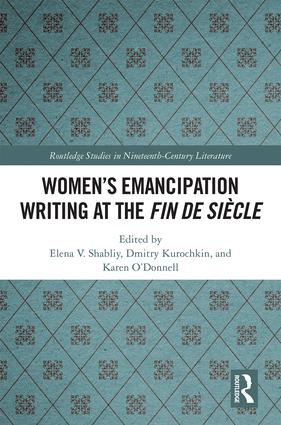 Women's Emancipation Writing at the Fin de Siecle: 1st Edition (Hardback) book cover