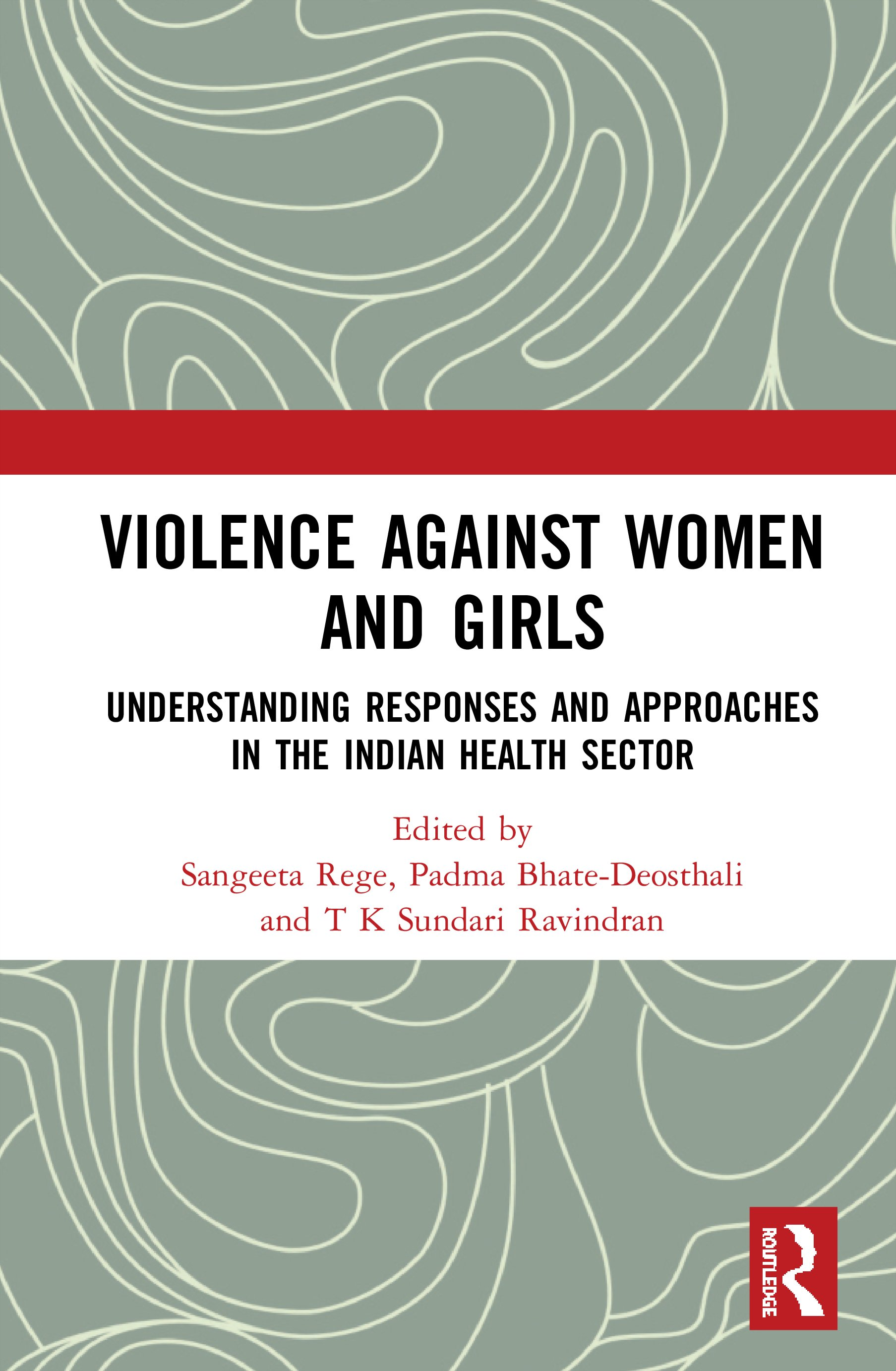 Violence against Women and Girls: Understanding Responses and Approaches in the Indian Health Sector, 1st Edition (Hardback) book cover