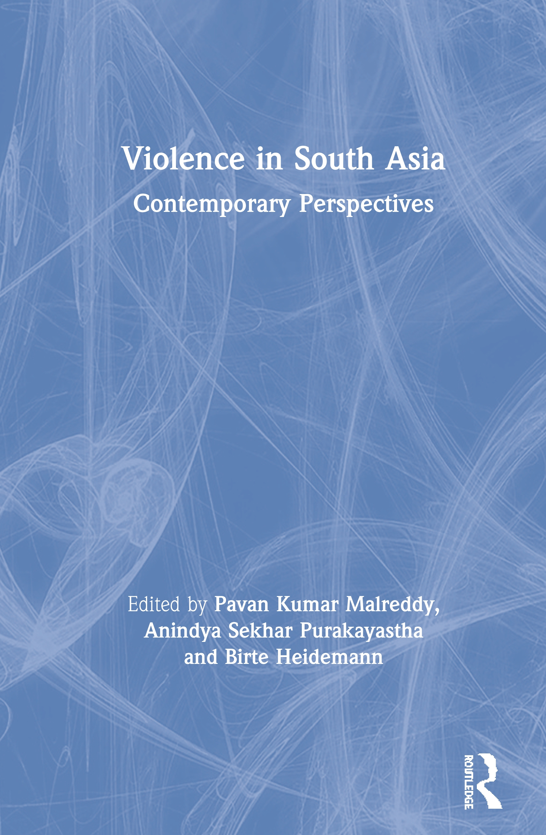 Violence in South Asia: Contemporary Perspectives book cover