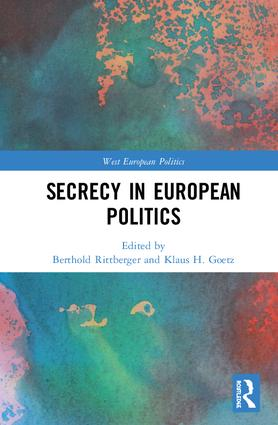 Secrecy in European Politics: 1st Edition (Hardback) book cover