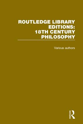 Routledge Library Editions: 18th Century Philosophy book cover