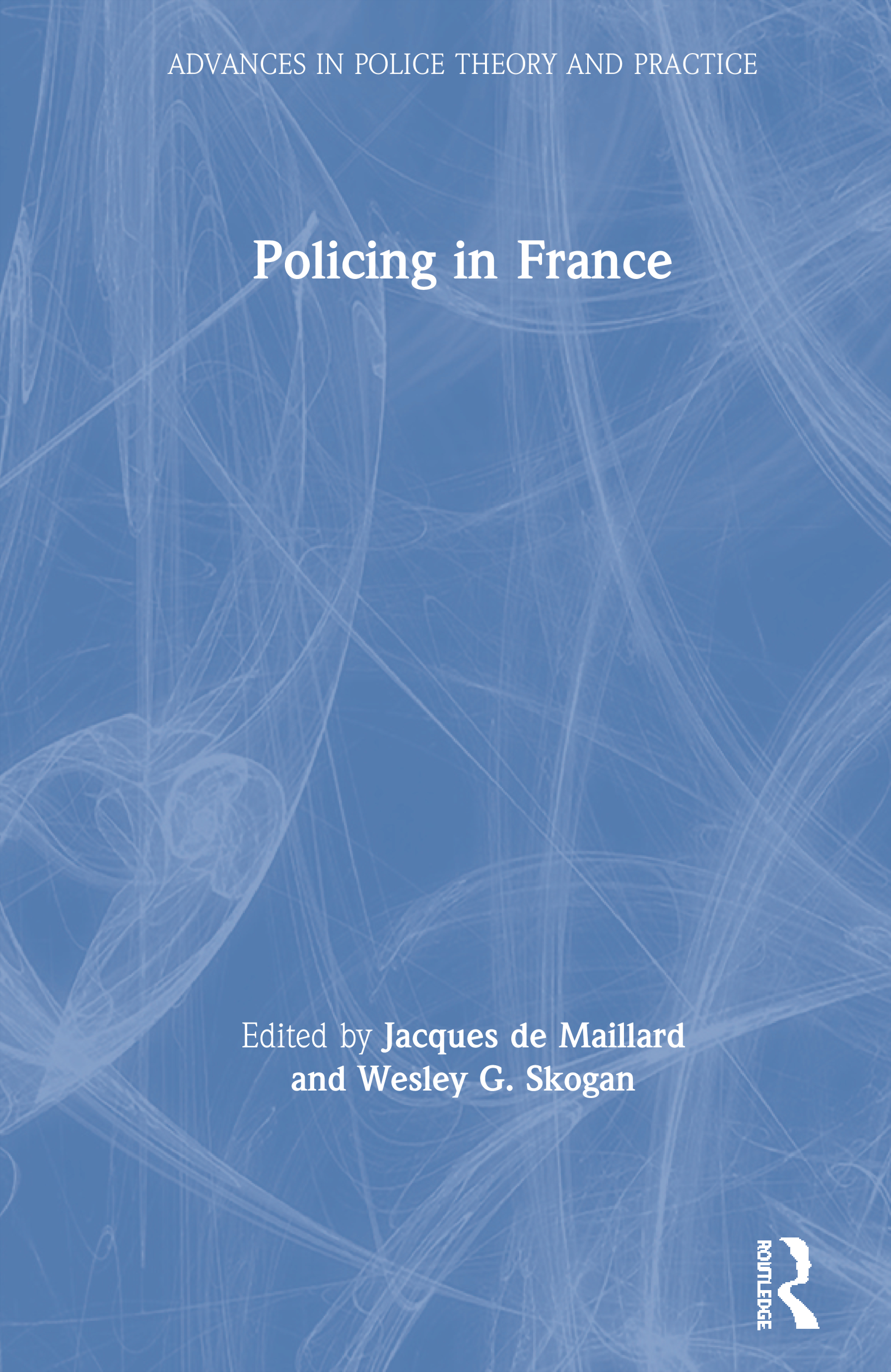 Policing in France: 1st Edition (Paperback) book cover